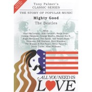 All You Need Is Love, Vol. 13: Mighty Good - The Beatles [DVD]