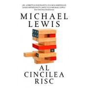 Al cincilea risc/Michael Lewis
