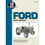Ford Shop Manual Series 2000 3000&4000, Paperback/Editors of Haynes Manuals