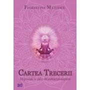 Cartea trecerii - Florentina Mateescu