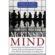 The McKinsey Mind by Ethan M. Rasiel & Paul N. Friga