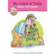 Mr. Putter & Tabby Smell the Roses, Paperback/Cynthia Rylant