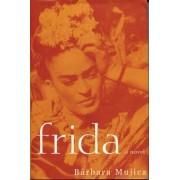 Frida: A Novel of Frida Kahlo, Paperback