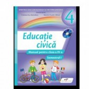 Educatie civica. Manual pentru clasa a IV-a. Set semestrul I+II