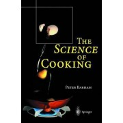 The Science of Cooking by Peter Barham