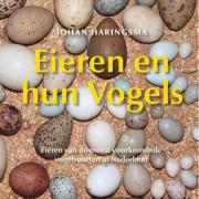 Eieren en hun vogels - Johan Haringsma