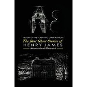 The Turn of the Screw and Other Horrors: The Best Ghost Stories of Henry James: Annotated and Illustrated, Paperback/M. Grant Kellermeyer