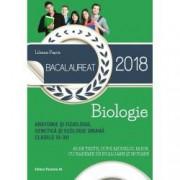 Bacalaureat 2018. Anatomie si fiziologie genetica si ecologie umana. Clasele XI-XII. 45 de teste dupa modelul M.E.N. cu
