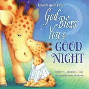 God Bless You and Good Night, Hardcover/Hannah Hall