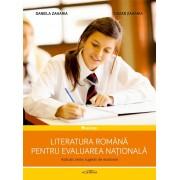 Literatura romana pentru Evaluarea Nationala. Aplicatii, teste, sugestii de rezolvare (eBook)