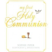 My First Holy Communion Prayers for a Lifetime