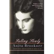 Falling Slowly, Paperback/Anita Brookner