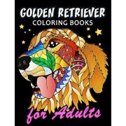 Golden Retriever Coloring Book for Adults: Dog and Puppy Coloring Book Easy, Fun, Beautiful Coloring Pages, Paperback/Kodomo Publishing