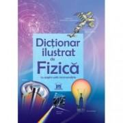 Primul meu dictionar de fizica ilustrat