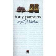 Copil si barbat/Tony Parsons