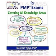 Read And Pass Notes For PMP Exams (Based On PMBOK Guide 6th Edition): The Right Way To Clear PMP Exams, Paperback/Maneesh Vijaya