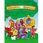 La Biblia Para Principiantes Bilingue/The Beginner's Bible - Blingual: Historias Biblicas Para Ninos/Timeless Children's Stories, Hardcover/Kelly Pulley