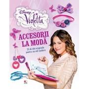 Violetta. Accesorii la moda. 25 de idei originale pentru un stil modern/***
