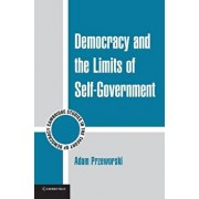 Democracy and the Limits of Self-Government, Paperback/Adam Przeworski