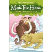 Magic Tree House 7: Mammoth to the Rescue by Mary Pope Osborne