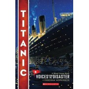 Titanic: Voices from the Disaster, Paperback