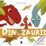 Larousse. Enciclopedia celor mici - Dinozaurii