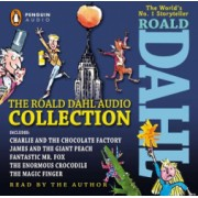The Roald Dahl Audio Collection Includes Charlie and the Chocolate Factory James and the Giant Peach Fantastic M R. Fox the Enormous