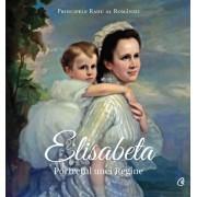 Elisabeta. Portretul unei Regine/Principele Radu al Romaniei