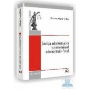 Justitia administrativa si contenciosul administrativ-fiscal - Octavia Maria Cilibiu