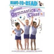 My First Gymnastics Class, Hardcover/Alyssa Satin Capucilli