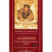 Ars Moriendi. Hiram talmacind maestrului mason initieri
