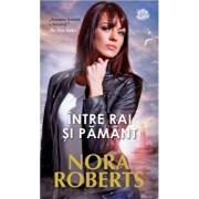 Intre rai si pamant/Nora Roberts