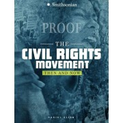 The Civil Rights Movement: Then and Now, Paperback/Daniel Benjamin
