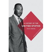 History of the United States, Paperback/Philip Jenkins