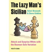 The Lazy Man Sicilian V. Bronznik S. Giddins