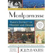 Montparnasse: Paris's District of Memory and Desire, Paperback