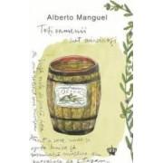 Toti oamenii sunt mincinosi - Alberto Manguel