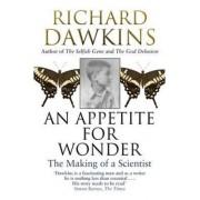 Slovart Appetite for Wonder: The Making of Scientist - Richard Dawkins
