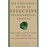 Random House The Consumer's Guide to Effective Environmental Choices: Practical Advice from The Union of Concerned Scientists