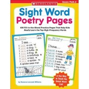 Sight Word Poetry Pages: 100 Fill-In-The-Blank Practice Pages That Help Kids Really Learn the Top High-Frequency Words, Paperback/Rozanne Lanczak Williams