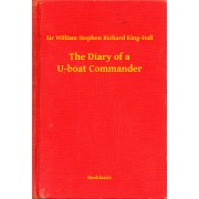 The Diary of a U-boat Commander (eBook)
