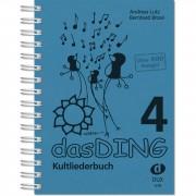 Edition Dux Das Ding 4 - Kultliederbuch