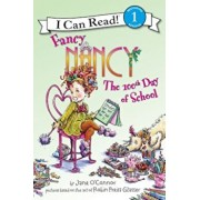 Fancy Nancy: The 100th Day of School, Paperback/Jane O'Connor