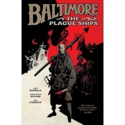 Baltimore: The Plague Ships, Volume One, Hardcover
