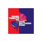 CD PIANO TRIBUTE TO DAVE MATTHEWS BAND