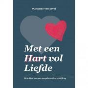 Met een hart vol liefde - Marianne Versaevel