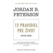 12 pravidiel pre život(Jordan B. Peterson)