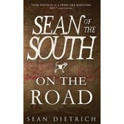 On the Road with Sean of the South, Paperback/Sean Dietrich