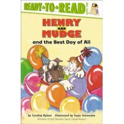 Henry and Mudge and the Best Day of All: Ready to Read Level 2, Paperback