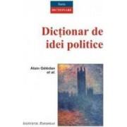 Dictionar de idei politice - Alain Geledan